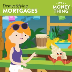 Link to Demystifying Mortgages